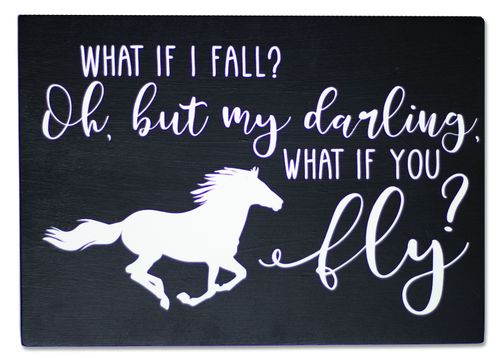 Kelley and Company Wall Decor - What If I Fall Oh But My Darling What If You Fly